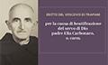 Causa di Beatificazione e Canonizzazione del Servo di Dio padre Elia Carbonaro, O. Carm.